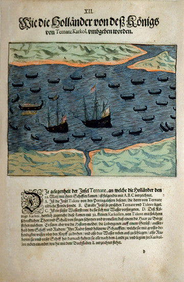 De BRY, Johann Theodor, (1560-1623) and Johann Israel de Bry (1565-1609). Part V, Plate 12, As the Dutch had been Given by the King of Ternate Karkol. From the