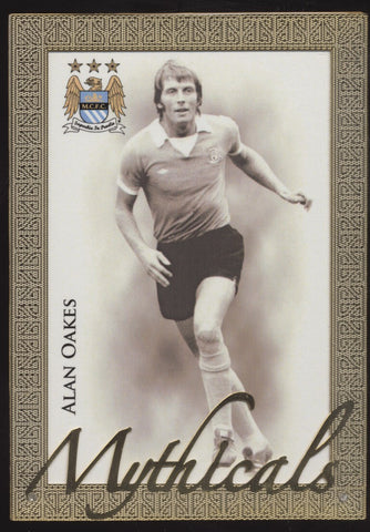 2015 Futera Mythicals Alan Oakes Manchester City Metal Card /7