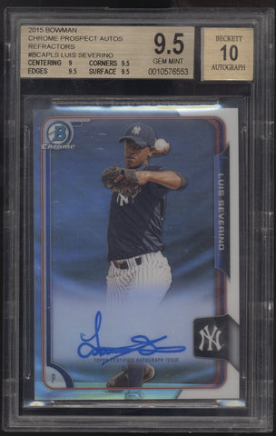 2015 Bowman Chrome Luis Severino Refractor RC Rookie Auto /499 BGS 9.5 10