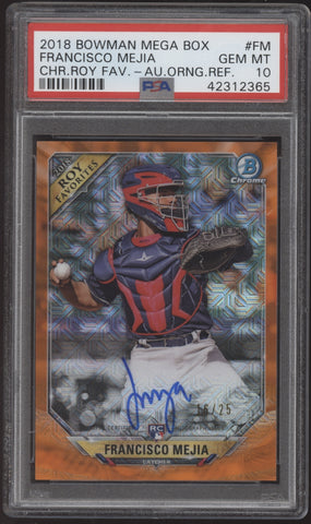 2018 Bowman Chrome Francisco Mejia Mega Orange Refractor RC Auto /25 PSA 10