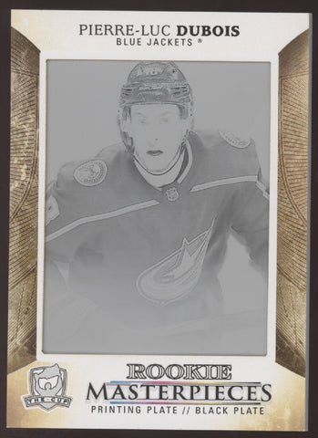 2017-18 UD The Cup Pierre-Luc Dubois Printing Plate RC Rookie True 1/1