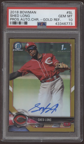 2018 Bowman Chrome Shed Long Gold Refractor RC Auto /50 PSA 10 Gem Mint