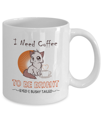 Bright Eyed and Bushy Tailed Kitty Mug