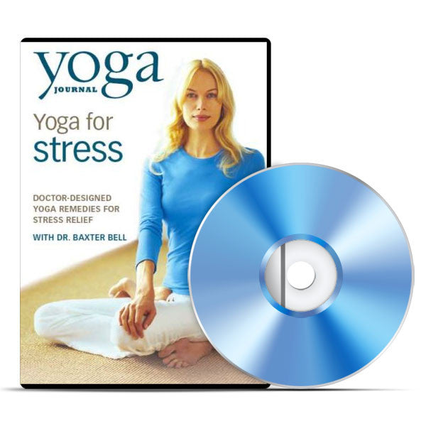 Yoga for Stress Relief with Dr. Baxter Bell