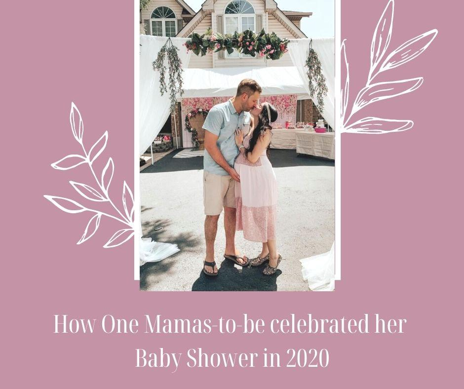 How One Mamas-to-be celebrated her  Baby Shower in 2020
