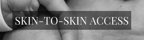 [Image: Immediate Skin-to-Skin & Nursing Access]