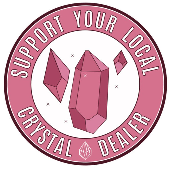 PREORDER Support Your Local Crystal Dealer Patch