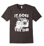It Goes Down in the DM Social Sites Funny Humourous T-Shirt - lkrseller shirts Shirt / Hoodie, t-shirts, hoodies, tank tops, custom