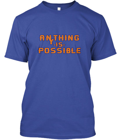 Anything Is Possible Baseball T-Shirt - lkrseller, Shirt / Hoodie ,