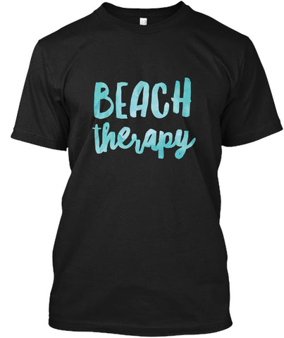 Beach Therapy Sun Fun Ocean Lover T-Shirt - lkrseller, Shirt / Hoodie ,