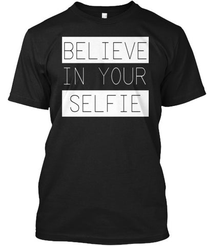 Believe In Your Selfie Pose Tee Shirt - lkrseller, Men's Shirts ,