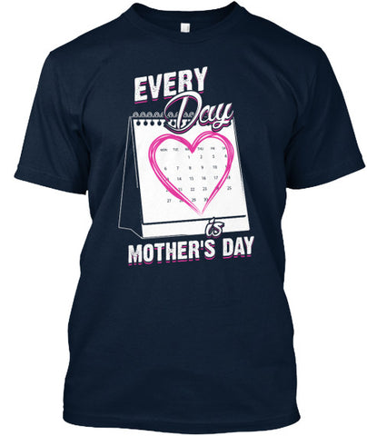 Every Day is Mother's Mom Tee Shirt - lkrseller, Men's Shirts ,