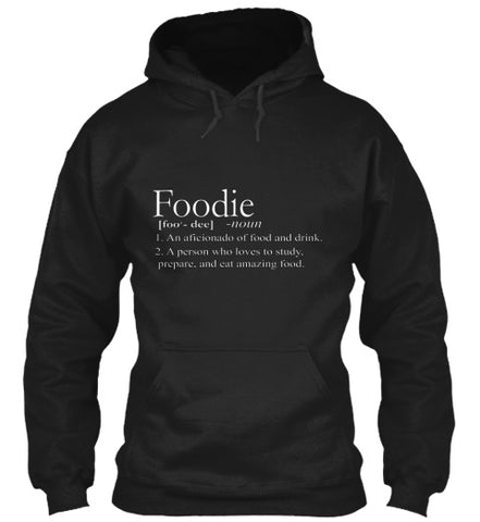 Foodie Food Funny Definition T-Shirt - lkrseller, Hoodies ,