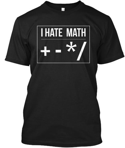 I Hate Math Add Subtract Multiply Shirt - lkrseller, Men's Shirts ,
