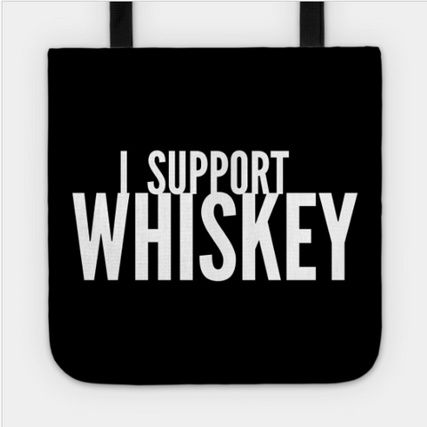 I Support Whiskey Drinking Bourbon Lover Tote Bag - lkrseller shirts Tote Bag, t-shirts, hoodies, tank tops, custom