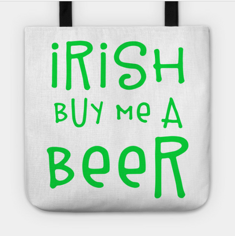 Irish Buy Me A Beer Drinking Green Clover Tote Bag - lkrseller shirts Tote Bag, t-shirts, hoodies, tank tops, custom