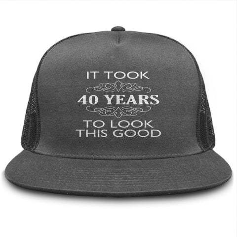 It Took 40 Years To Look This Good Hat - lkrseller shirts Hat, t-shirts, hoodies, tank tops, custom