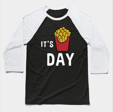 It's Fry Day Funny Friday Fries Lover Baseball Long Sleeve T-Shirt - lkrseller shirts Long Sleeve Tee, t-shirts, hoodies, tank tops, custom