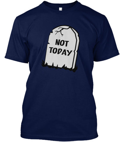 Not Today RIP Headstone T-Shirt - lkrseller, Men's Shirts ,