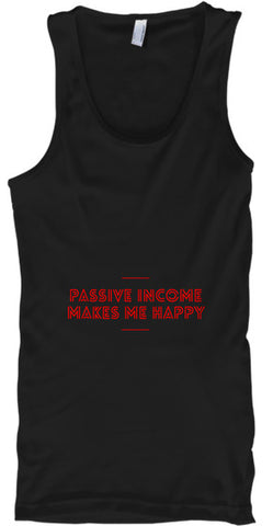 Passive Income Makes Me Happy - lkrseller shirts Tank Tops, t-shirts, hoodies, tank tops, custom