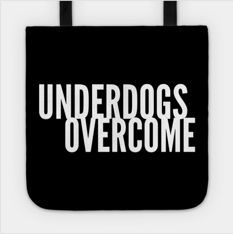 UnderDogs Overcome Tote Bag - lkrseller shirts Tote Bag, t-shirts, hoodies, tank tops, custom