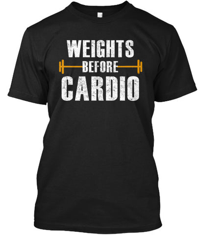 Weights Before Cardio Barbell Tee Shirt - lkrseller, Men's Shirts ,