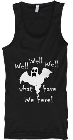 Well Well What We Have Here Ghost - lkrseller shirts Tank Tops, t-shirts, hoodies, tank tops, custom