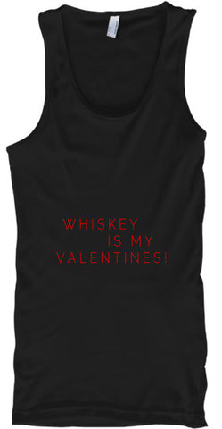 Whiskey Is My Valentines! Funny Vday - lkrseller shirts Tank Tops, t-shirts, hoodies, tank tops, custom
