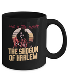 Who Is The Master The Shogun Of Harlem Last Dragon 80's Mug - lkrseller, Mugs ,