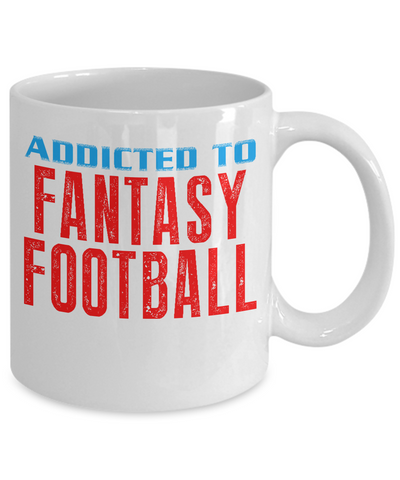 Addicted To Fantasy Football FFL Coffee Mug - lkrseller, Mugs ,