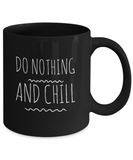 Do Nothing And Chill - lkrseller, Mugs ,