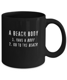 A Beach Body Have a Body Go To The Beach Funny Coffee Mug - lkrseller, Mugs ,