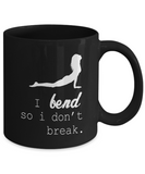 I Bend So I Don't Break Yoga Coffee Mug - lkrseller, Mugs ,