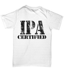 Men's IPA Certified India Pale Ale Hops T-Shirt - lkrseller, Shirt / Hoodie ,