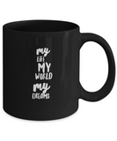 My Life My World My Dreams Coffee Mug - lkrseller, Coffee Mug ,