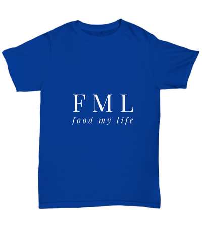 Food My Life FML Funny Foodie Love T-Shirt - lkrseller shirts Shirt / Hoodie, t-shirts, hoodies, tank tops, custom