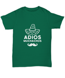 Adios Muchachos Sombrero Mustache Mexican Funny T-Shirt - lkrseller, Shirt / Hoodie ,