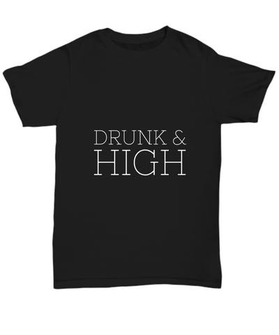 Drunk And High Drinking Smoking T-Shirt - lkrseller, Shirt / Hoodie ,