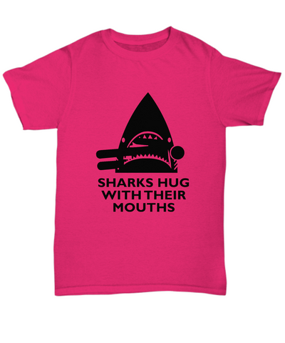 Sharks Hug With Their Mouths Funny Animal T-Shirt - lkrseller, Shirt / Hoodie ,