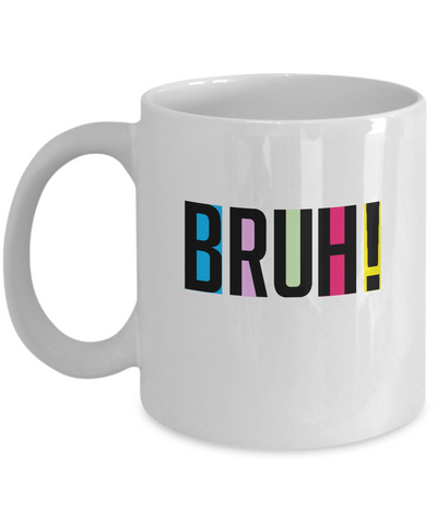 Bruh Cool Awesome Color Coffee Mug - lkrseller, Mugs ,