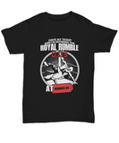 Have My Ticket To the Royal Rumble Number 30 Wrestling T-Shirt - lkrseller shirts Shirt / Hoodie, t-shirts, hoodies, tank tops, custom