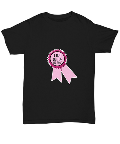 I Got Out Of Bed Today Funny Ribbon Prize T-Shirt - lkrseller shirts Shirt / Hoodie, t-shirts, hoodies, tank tops, custom