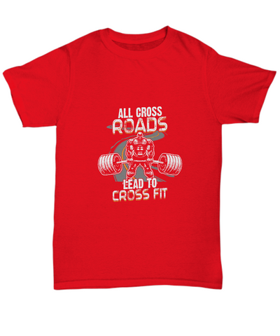 All Cross Roads Lead To Cross Fit Lift Heavy Training T-Shirt - lkrseller, Men's T-Shirts ,