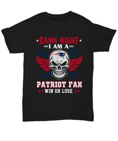 Damn Right Patriot Fan Win Tee Shirt - lkrseller, Shirt / Hoodie ,