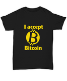 I Accept Bitcoin Cryptocurrency Virtual Money T-Shirt - lkrseller, Shirt / Hoodie ,