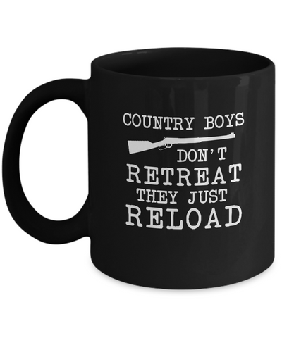 Country Boys Don't Retreat Just Reload Coffee Mug - lkrseller, Coffee Mug ,