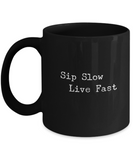 Sip Slow Live Fast Drinking For Drinkers Funny Coffee Mug - lkrseller, Mugs ,