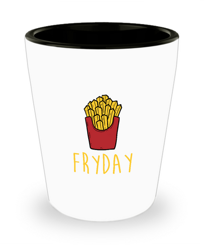 Fryday Friday Funny Fries Foodie Drinking Shot Glass - lkrseller, Shot Glass ,