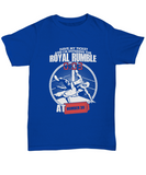 Have My Ticket To the Royal Rumble Number 30 Wrestling T-Shirt - lkrseller, Shirt / Hoodie ,