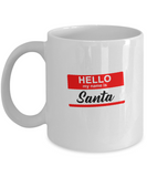 Hello My Name Is Santa Funny Christmas Xmas Coffee Mug - lkrseller, Coffee Mug ,